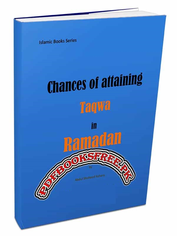 Chances of Attaining Taqwa in Ramadan Pdf Free Download