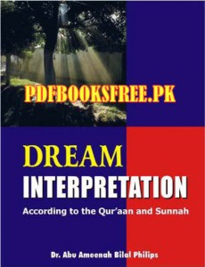 Dream Interpretation By Dr. Abu Ameenah Bilal Philips