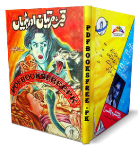 Qabar Martaban Aur Hadiyan Novel by A Hameed Pdf Free Download