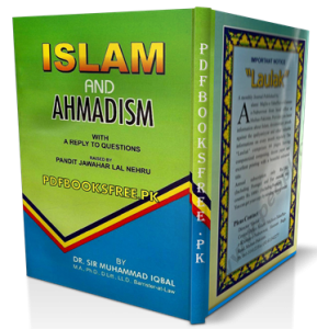 Islam and Ahmadism by Dr. Sir Muhammad Iqbal Pdf Free Download