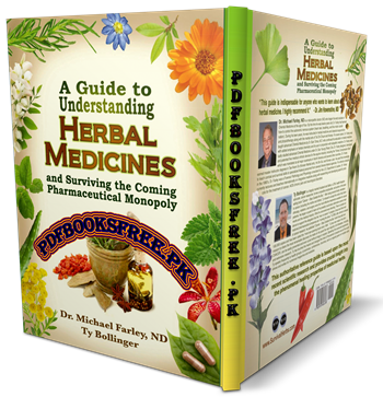A Guide to Understanding Herbal Medicines by Dr. Michael Farley Pdf Free Download