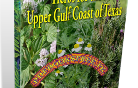 Herbs for the Upper Gulf Coast of Texas Pdf Free Download
