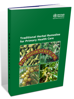 Traditional Herbal Remedies for Primary Health Care Pdf Free Download