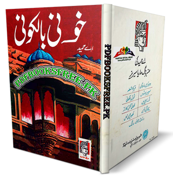 Khooni Balkoni Novel by A Hameed Pdf Free Download