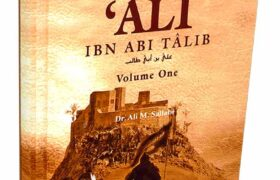 Ali Ibn Abi Talib 2 Volumes by Dr. Ali M Sallabi Pdf Free Download