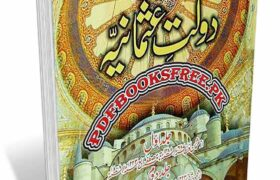 Tareekh Daulat e Usmania Complete 2 Volumes by Dr. Muhammad Uzair Pdf Free Download